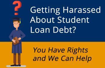 Stop Student Loan Debt Harassment